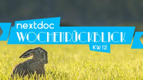 nextdoc Wochenrückblick KW 12